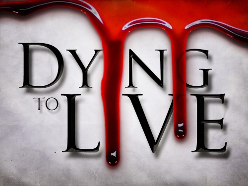 dying-to-live